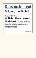 Karsten Fischer: Mullahs, Monster und Ministerräte