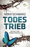 Nora Schwarz: Todestrieb ★★★★