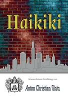 Anton Christian Glatz: Haikiki