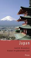 Judith Brandner: Reportage Japan. Kratzer im glänzenden Lack ★★★