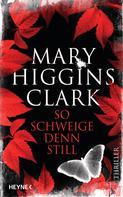 Mary Higgins Clark: So schweige denn still ★★★★