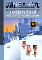 Theo von Taane: Minecraft: Eiszeitjäger - Auf der Fährte des Löwen (Roman) ★★★★