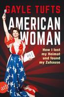 Gayle Tufts: American Woman ★★★★