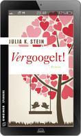 Julia K. Stein: Vergoogelt! ★★★★