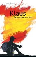 Jürgen Stecher: Klaus la transformación ★★★★