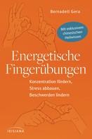 Bernadett Gera: Energetische Fingerübungen ★★★