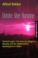 Alfred Bekker: Untote: Vier Romane ★★★