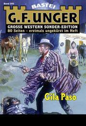 G. F. Unger Sonder-Edition 200 - Western - Gila Paso