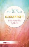 David Steindl-Rast: Dankbarkeit - das Herz des Gebets ★★★★★