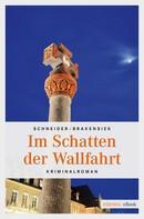 Sabine Schneider: Im Schatten der Wallfahrt ★★★★