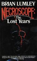Brian Lumley: Necroscope: The Lost Years