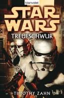 Timothy Zahn: Star Wars. Treueschwur ★★★★★