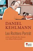 Daniel Kehlmann: Leo Richters Porträt ★★★★★