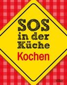 : SOS in der Küche: Kochen ★★★★