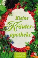 Heide Haßkerl: Kleine Kräuterapotheke ★★★★