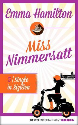 Miss Nimmersatt - Folge 5