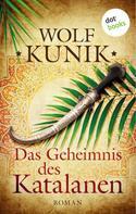 Wolf Kunik: Das Geheimnis des Katalanen ★★★★
