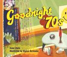 Peter Stein: Goodnight '70s