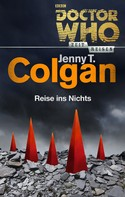 Jenny T. Colgan: Doctor Who - Zeitreisen 2: Reise ins Nichts ★★★★