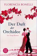Florencia Bonelli: Der Duft der Orchidee ★★★★★