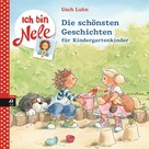 Usch Luhn: Ich bin Nele - Die schönsten Geschichten für Kindergartenkinder ★★★★★