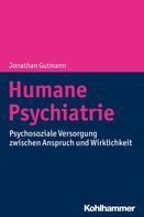 Jonathan Gutmann: Humane Psychiatrie