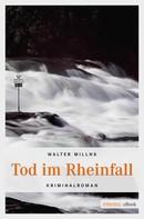 Walter Millns: Tod im Rheinfall ★★★★