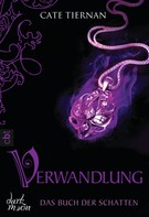 Cate Tiernan: Das Buch der Schatten - Verwandlung ★★★★
