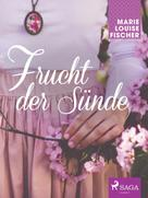 Marie Louise Fischer: Frucht der Sünde ★★★