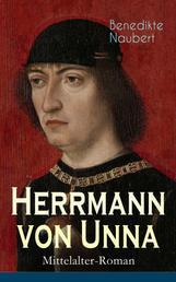 Herrmann von Unna (Mittelalter-Roman) - Historischer Roman aus dem 14. Jahrhundert