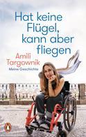 Amili Targownik: Hat keine Flügel, kann aber fliegen ★★★★★