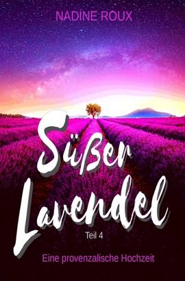 Süßer Lavendel - Eine provenzalische Hochzeit