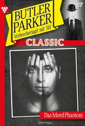 "Butler Parker Classic 37 – Kriminalroman - Parker und das ""Mord-Phantom"""