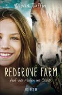 Olivia Tuffin: Redgrove Farm – Auf vier Hufen ins Glück ★★★★★