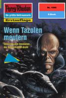 Susan Schwartz: Perry Rhodan 1996: Wenn Tazolen meutern ★★★★★