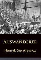 Henryk Sienkiewicz: Auswanderer ★★★★★