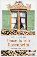 Hannsdieter Loy: Jenseits von Rosenheim ★★★
