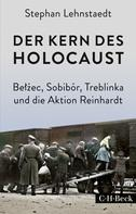 Stephan Lehnstaedt: Der Kern des Holocaust ★★★★★