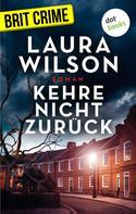 Laura Wilson: Kehre nicht zurück ★★★★