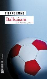 Ballsaison - Palinskis siebter Fall