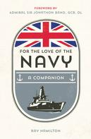 Ray Hamilton: For the Love of the Navy