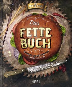 Das Fette Buch   Burger, Bier & Fritten