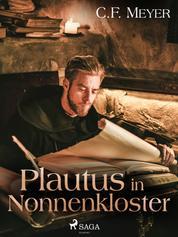 Plautus im Nonnenkloster