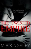 Mia Kingsley: The Twisted Empire ★★★★★