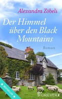 Alexandra Zöbeli: Der Himmel über den Black Mountains ★★★★