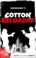 Peter Mennigen: Cotton Reloaded - Sammelband 17 ★★★★★