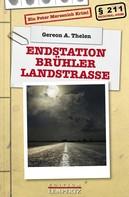 Gereon A. Thelen: Endstation Brühler Landstraße