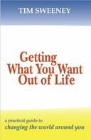 Tim Sweeney: Getting What You Want Out of Life