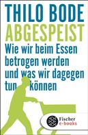 Thilo Bode: Abgespeist ★★★★