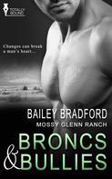 Bailey Bradford: Broncs and Bullies ★★★★★